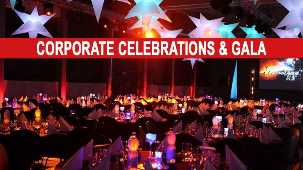 Corporate Celebrations & Gala